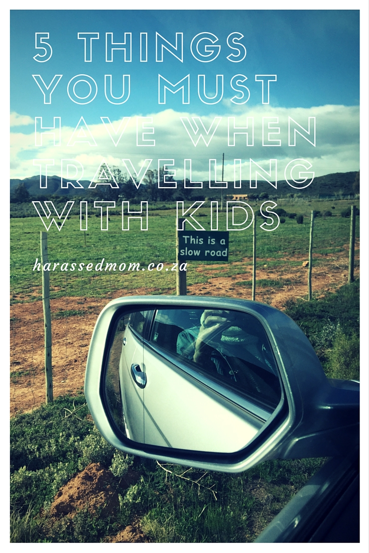 5 things you must have when travelling with kids HarassedMom