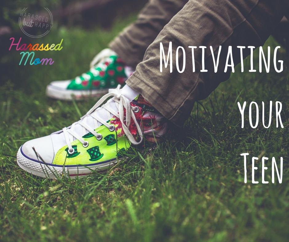 Teen Motivation|HarassedMom