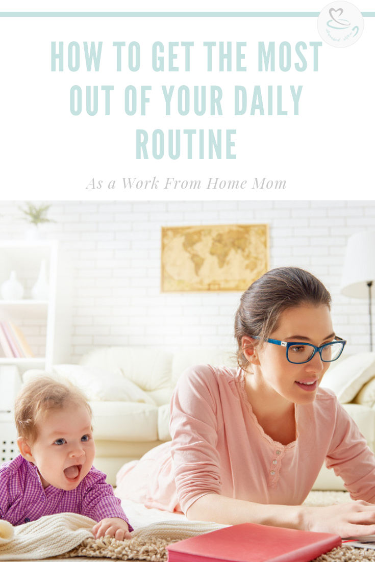 How to get the most out of your daily routine | HarassedMom