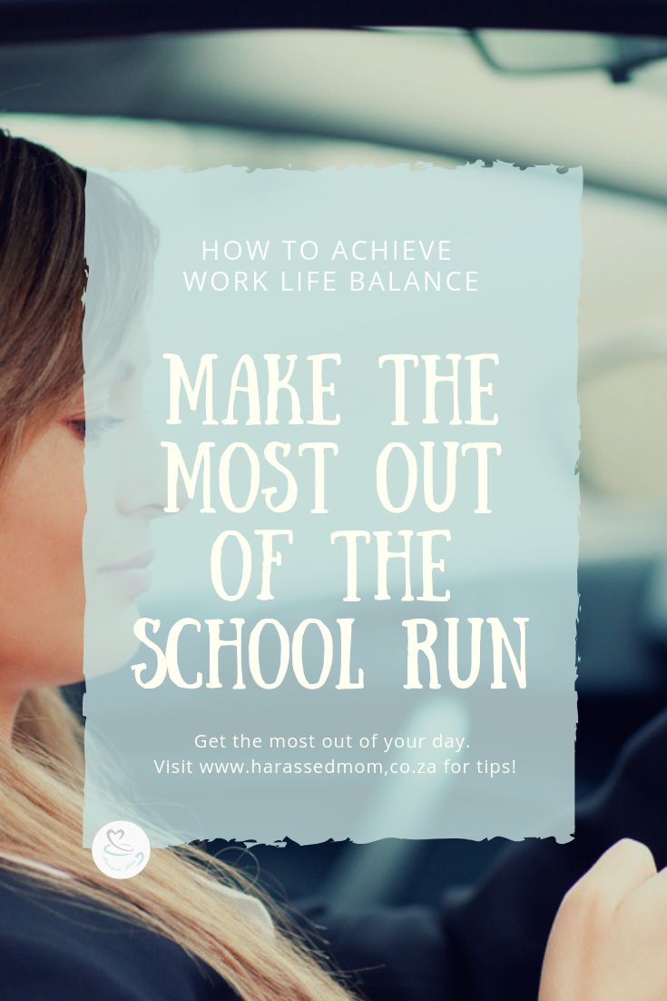 Make The Most Out Of The School Run | HarassedMom