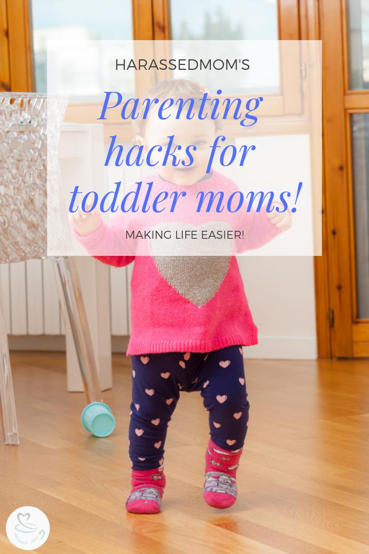 Life Hacks For Toddler Parents   HarassedMom