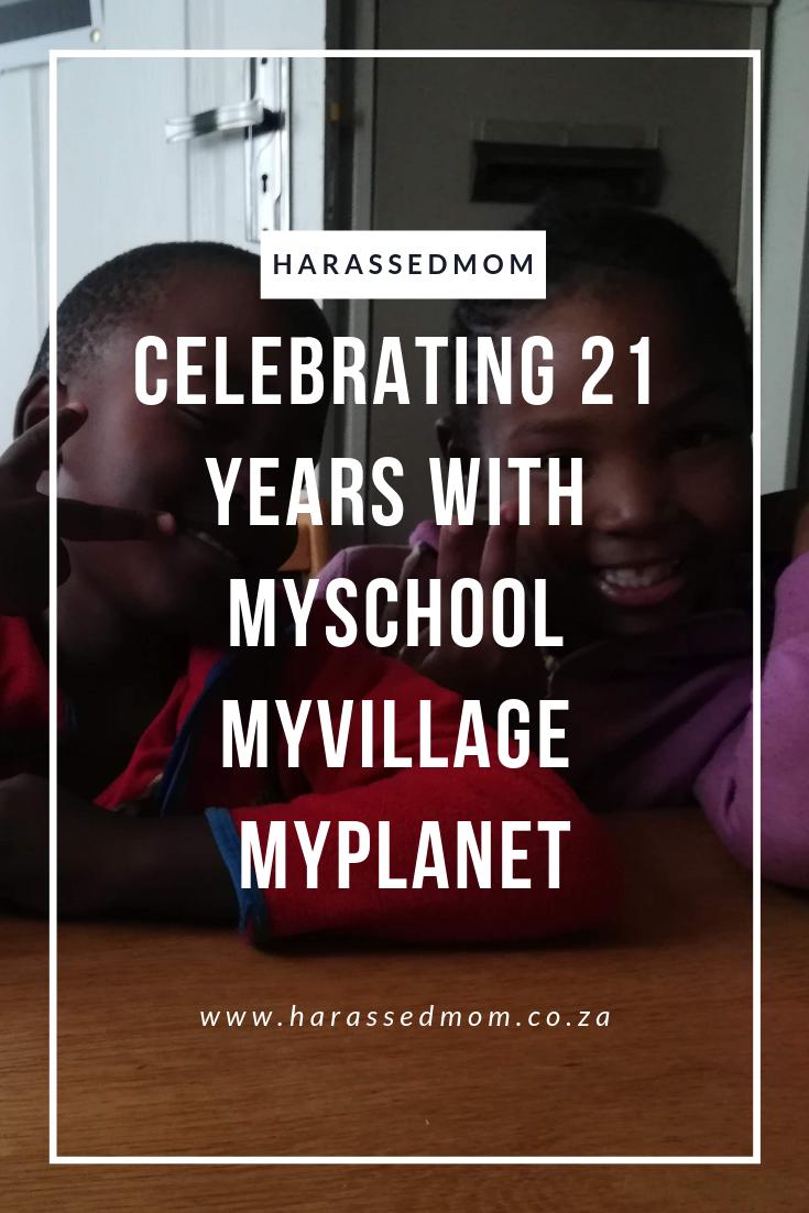 Celebrating 21 years with MySchool MyVillage MyPlanet | HarassedMom